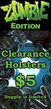 Zombie Holster Clearance